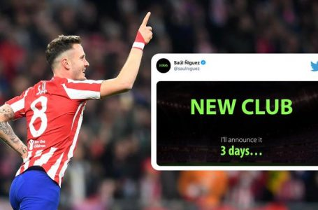 Saul Niguez will announce 'New Club' in 3 days